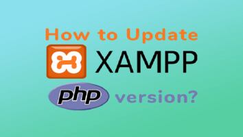 نحوه بروزرسانی نسخه PHP در XAMPP