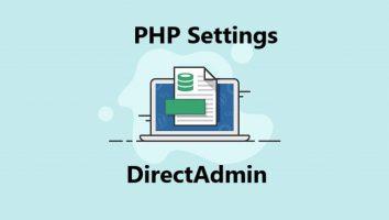 تغییر تنظیمات php.ini در دایرکت ادمین هاست لینوکس