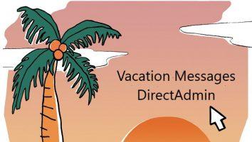 تنظیم Vacation Messages در دایرکت ادمین هاست لینوکس